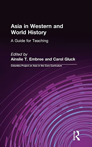 Asia in Western and World History: A: Embree, Ainslie T.,