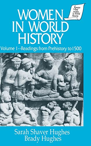 9781563243103: Women in World History: v. 1: Readings from Prehistory to 1500 (Sources and Studies in World History Library of the Humaniti)
