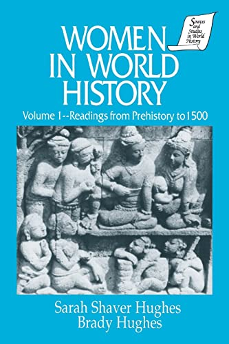 9781563243110: Women in World History: v. 1: Readings from Prehistory to 1500 (Sources and Studies in World History Library of the Humaniti)