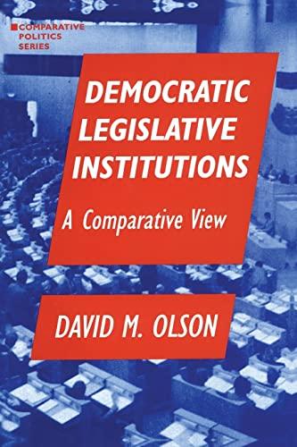 9781563243158: Democratic Legislative Institutions: A Comparative View (Comparative Politics)