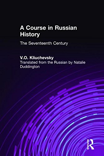 A course in Russian history: the seventeenth century.: Kliuchevsky, V.O.