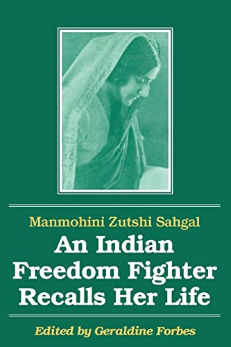 9781563243400: An Indian Freedom Fighter Recalls Her Life (Foremother Legacies)