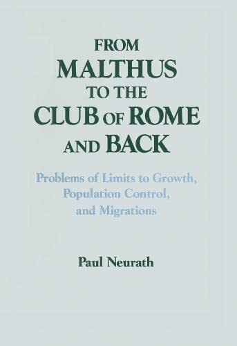 9781563244070: From Malthus to the Club of Rome and Back Problems of Limits to Growth, Population Control, and Migrations