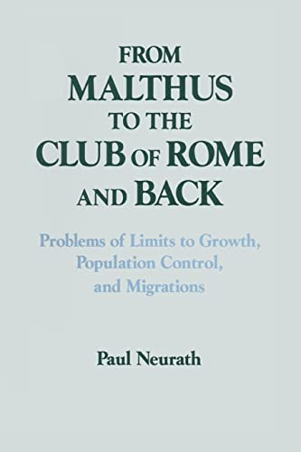 9781563244087: From Malthus to the Club of Rome and Back: Problems of Limits to Growth, Population Control and Migrations (Columbia University Seminars)