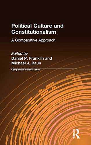 9781563244155: Political Culture and Constitutionalism: A Comparative Approach (Comparative Politics)