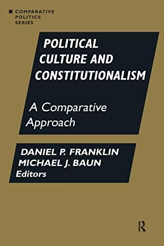 9781563244162: Political Culture and Constitutionalism: A Comparative Approach (Comparative Politics)
