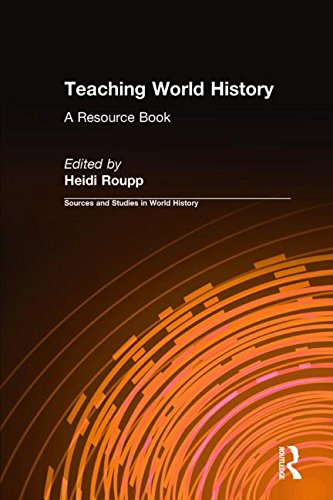9781563244193: Teaching World History: A Resource Book (Sources and Studies in World History)