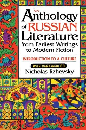9781563244216: An Anthology of Russian Literature from Earliest Writings to Modern Fiction: Introduction to a Culture