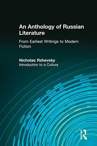 9781563244223: An Anthology of Russian Literature from Earliest Writings to Modern Fiction: Introduction to a Culture