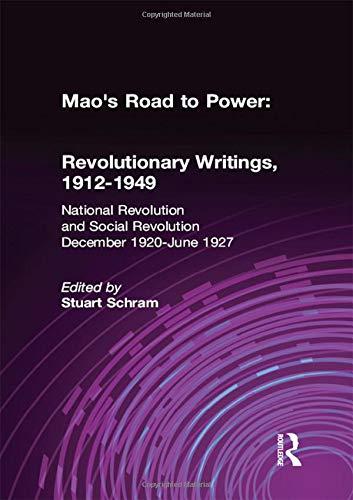 Mao's Road to Power: Revolutionary Writings, 1912-49: v. 2: National Revolution and Social ...