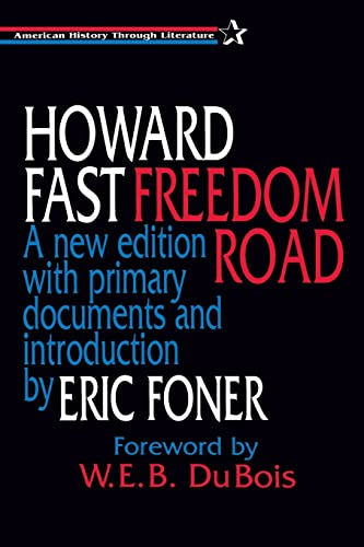 Freedom Road (American History Through Literature): Howard Fast