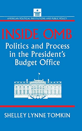 9781563244544: Inside OMB: Politics and Process in the President's Budget Office (American Political Institutions and Public Policy)