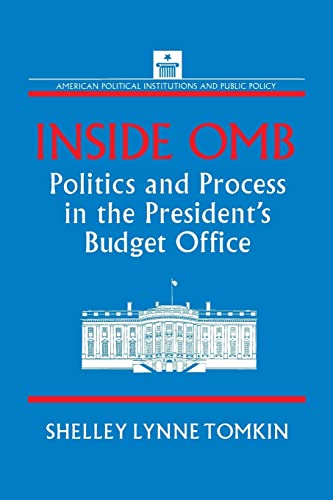 9781563244551: Inside OMB: Politics and Process in the President's Budget Office (American Political Institutions and Public Policy)