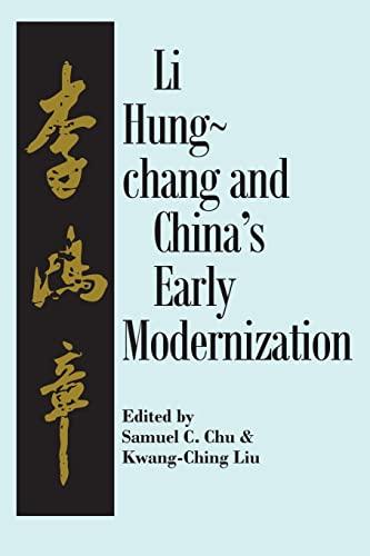 Li Hung-Chang and China's Early Modernization: Chu, Samuel C.