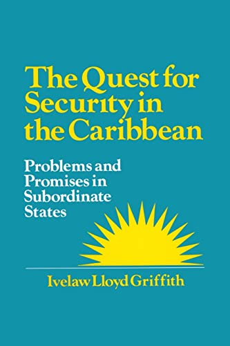 9781563245091: The Quest for Security in the Caribbean: Problems and Promises in Subordinate States