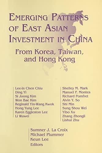 Emerging Patterns of East Asian Investment in: Sumner J. LA