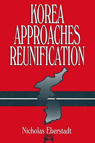 9781563245572: Korea Approaches Reunification (Study of the National Bureau of Asian Research)