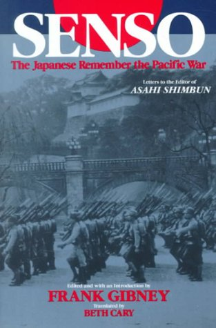 Senso : The Japanese Remember the Pacific: Beth Cary; Frank