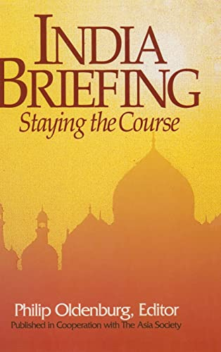 India Briefing: Staying the Course (Asia Society Country Briefing)