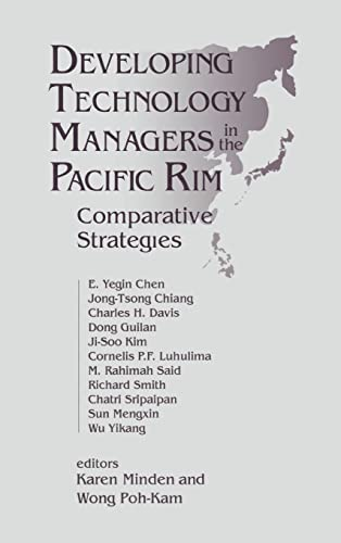 Developing Technology Managers in the Pacific Rim: E. Yegin Chen,
