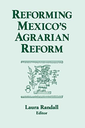9781563246449: Reforming Mexico's Agrarian Reform (Columbia University Seminar Series)