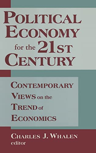 9781563246487: Political Economy for the 21st Century: Contemporary Views on the Trend of Economics