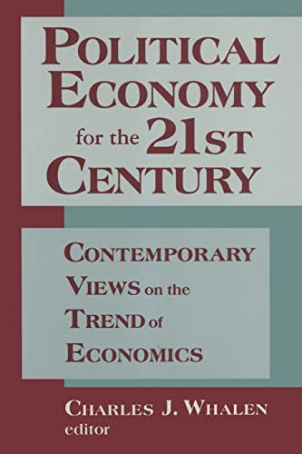 9781563246494: Political Economy for the 21st Century: Contemporary Views on the Trend of Economics