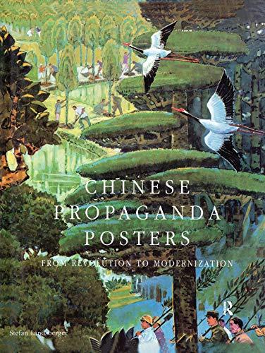 9781563246883: Chinese Propaganda Posters: From Revolution to Modernization
