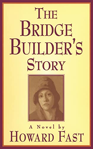 9781563246913: The Bridge Builder's Story: A Novel