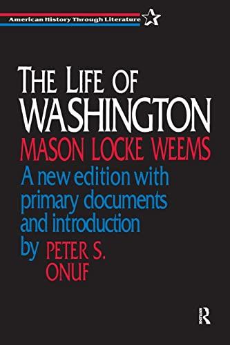 9781563246999: The Life of Washington (American History Through Literature)