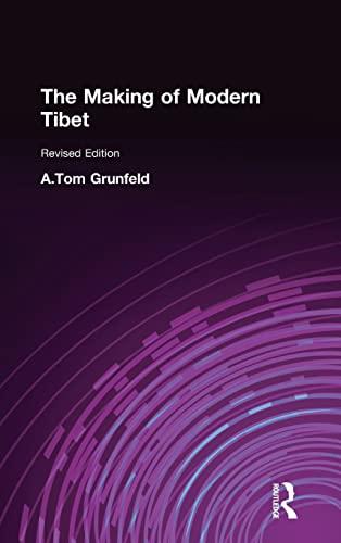 9781563247132: The Making of Modern Tibet