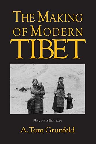 9781563247149: The Making of Modern Tibet (CSIA Studies in International)