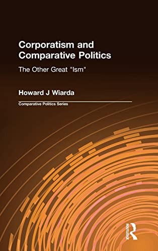 9781563247156: Corporatism and Comparative Politics: The Other Great