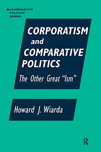 9781563247163: Corporatism and Comparative Politics: The Other Great