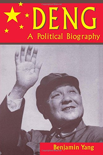 9781563247224: Deng: A Political Biography (East Gate Books)