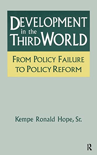 9781563247323: Development in the Third World: From Policy Failure to Policy Reform (Series; 7)