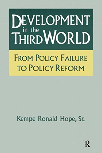 9781563247330: Development in the Third World: From Policy Failure to Policy Reform