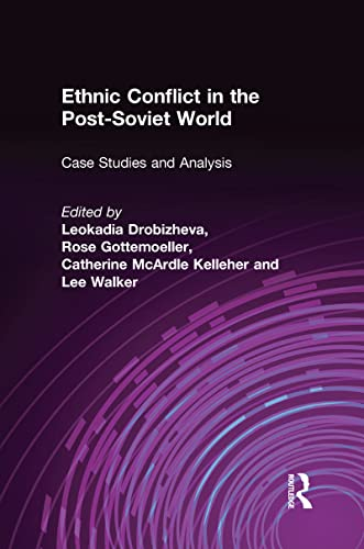 9781563247408: Ethnic Conflict in the Post-Soviet World: Case Studies and Analysis