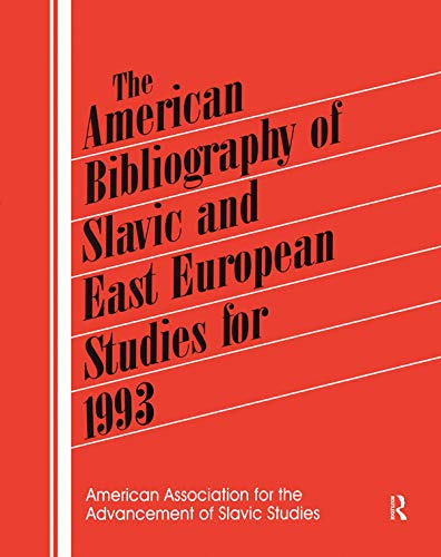 9781563247507: The American Bibliography of Slavic and East European Studies: 1993