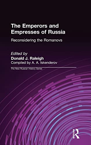 9781563247590: The Emperors and Empresses of Russia: Reconsidering the Romanovs (New Russian History)
