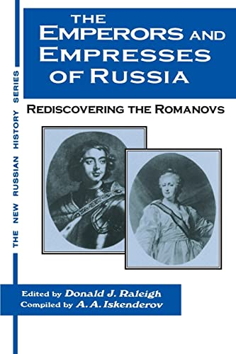 9781563247606: The Emperors and Empresses of Russia: Reconsidering the Romanovs (The New Russian History)