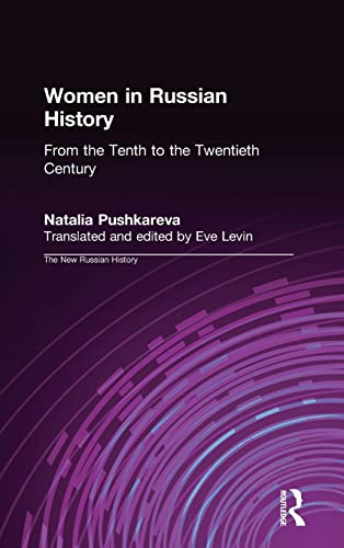 9781563247972: Women in Russian History: From the Tenth to the Twentieth Century (The New Russian History)