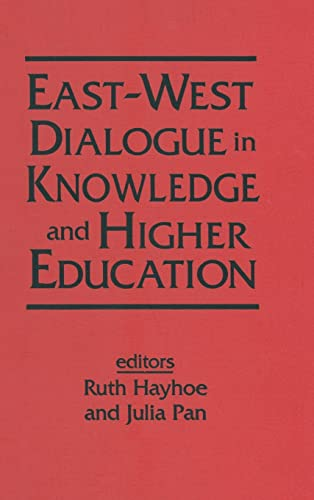 9781563248337: East-West Dialogue in Knowledge and Higher Education (East Gate Books)