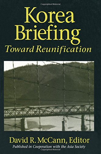 9781563248856: Korea Briefing: Toward Reunification (Asia Society Briefing)