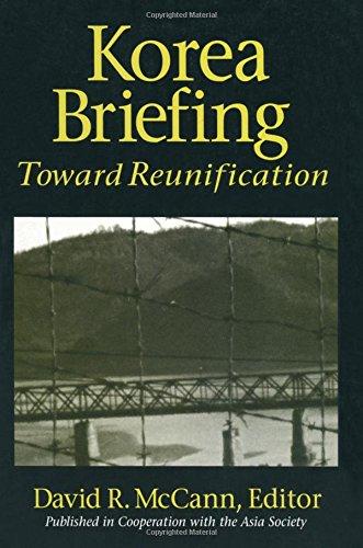 Korea Briefing: Toward Reunification (Asia Society Country Briefing): Oh, Kongdan; Hassig, Ralph C.