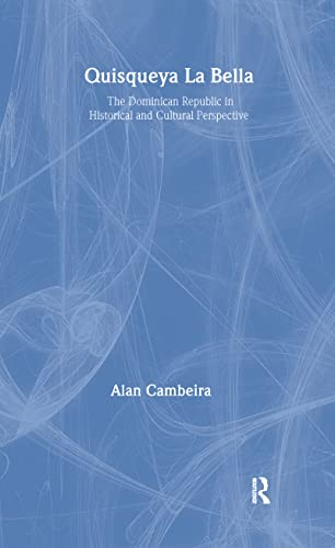9781563249358: Quisqueya la Bella: Dominican Republic in Historical and Cultural Perspective (Perspectives on Latin America and the Caribbean)