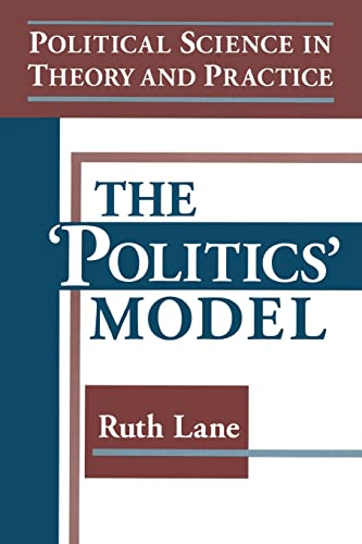 9781563249402: Political Science in Theory and Practice: The Politics Model
