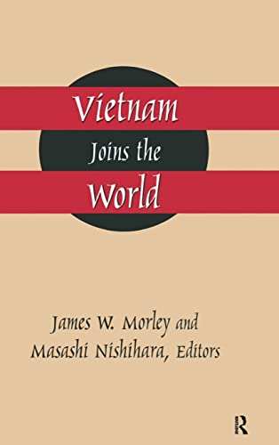 9781563249747: Vietnam Joins the World: American and Japanese Perspectives (East Gate Books)