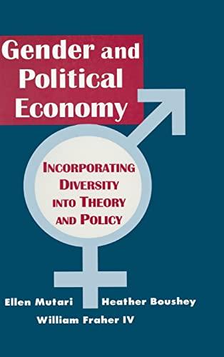 9781563249969: Engendered Economics: Incorporating Diversity into Political Economy