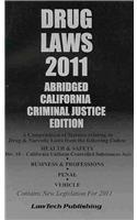 2011 California Drug Laws: Editor